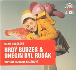 Hrdý Budžes & Oněgin byl Rusák - CD