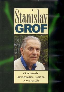 DVD-Stanislav Grof - Výzkumník, spisovatel, učitel a vizionář