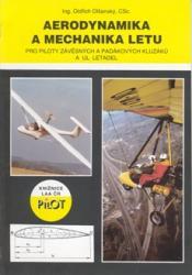 Aerodynamika a mechanika letu - Pro piloty závěsných a padákových kluzáku a UL letadel