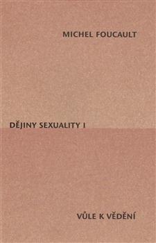 Dějiny sexuality I. - Vůle k vědění