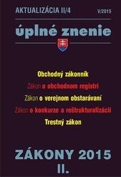 Aktualizácia II/4 - Úplné znenie / Zákony 2015/II.