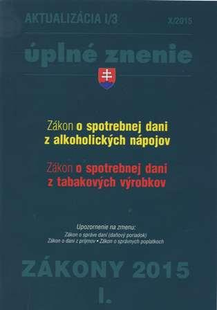 Aktualizácia I/3 - Úplné znenie / Zákony 2015/I.