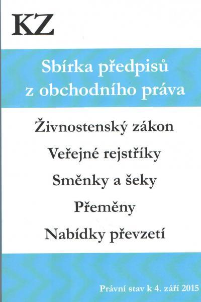 Sbírka předpisů z obchodního práva - právní stav k 4.9.2015