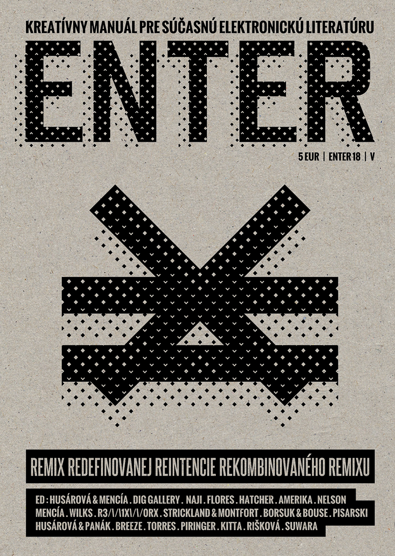 ENTER No. 18 - Kreatívny manuál pre súčasnú elektronickú literatúru