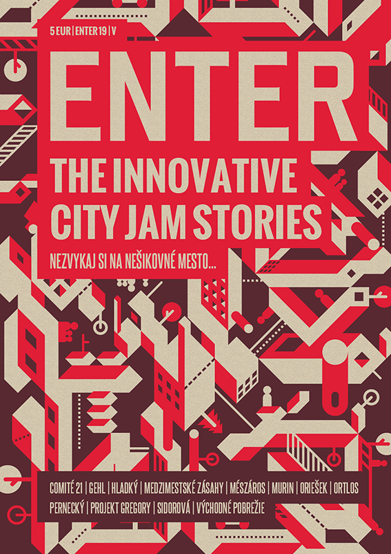 "ENTER No. 19 - ""City Jam Stories: Nezvykaj si na nešikovné mesto!"""