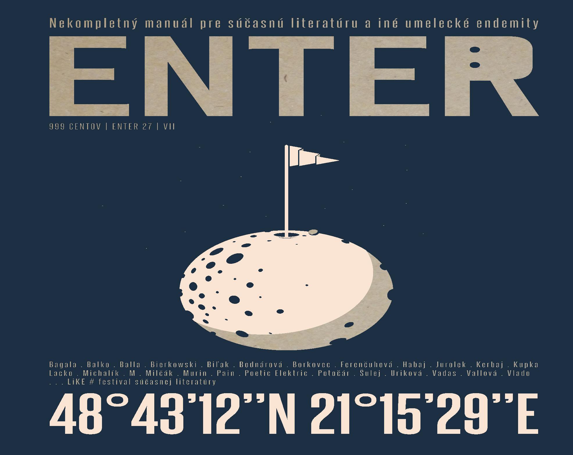 """ENTER No. 27 - """"Nekompletný manuál pre súčasnú literatúru a iné umelecké endemity"""""""