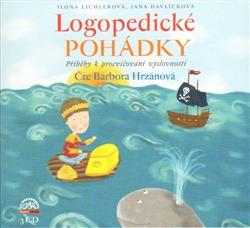 Logopedické pohádky - CD - Příběhy k procvičování výslovnosti