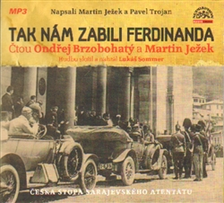Tak nám zabili Ferdinanda (1xaudio na cd - mp3)