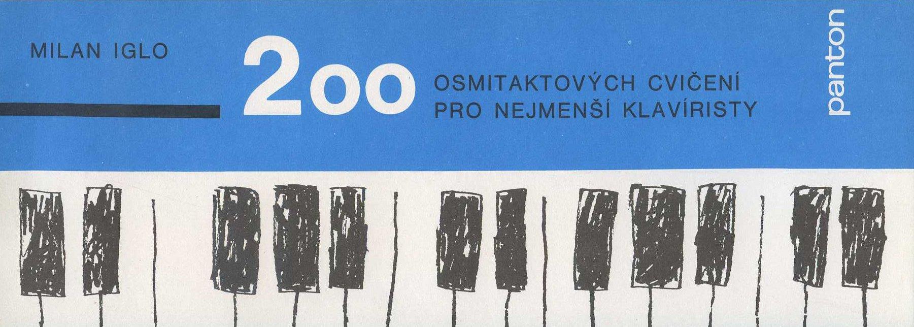 200 osmitaktových cvicení pro nejmenší klavíristy