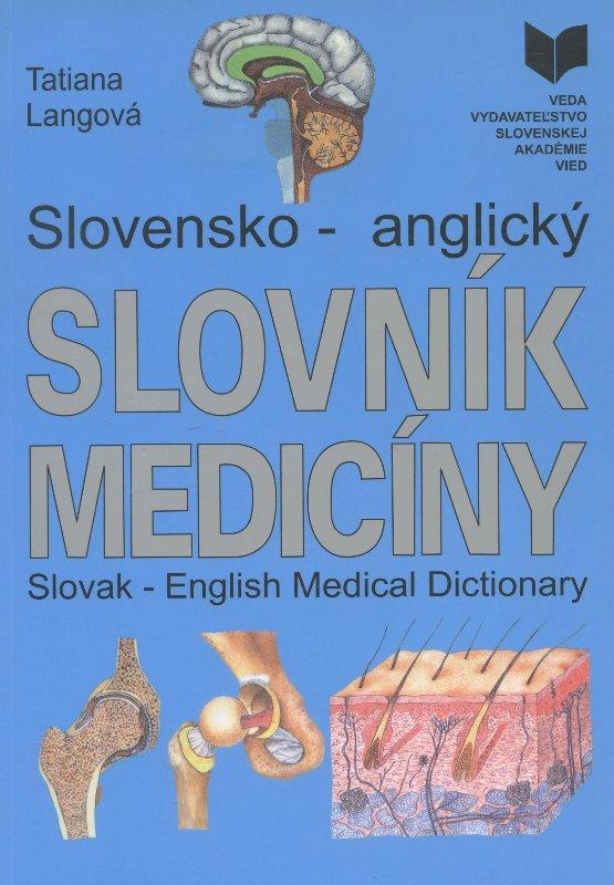 Slovensko-anglický slovník medicíny - Slovak-English Medical Dictionary