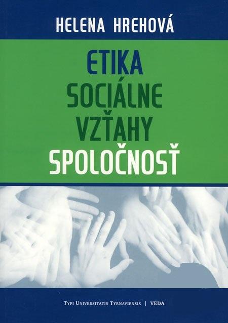 Etika, sociálne vzťahy, spoločnosť