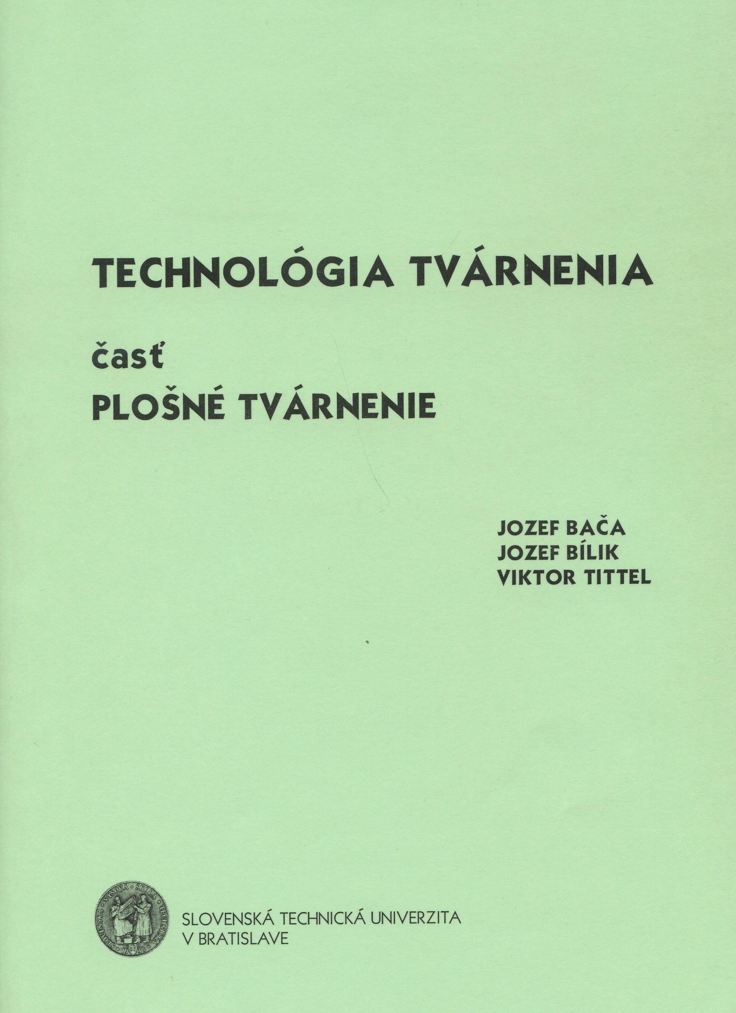 Technológia tvárnenia časť plošné tvárnenie