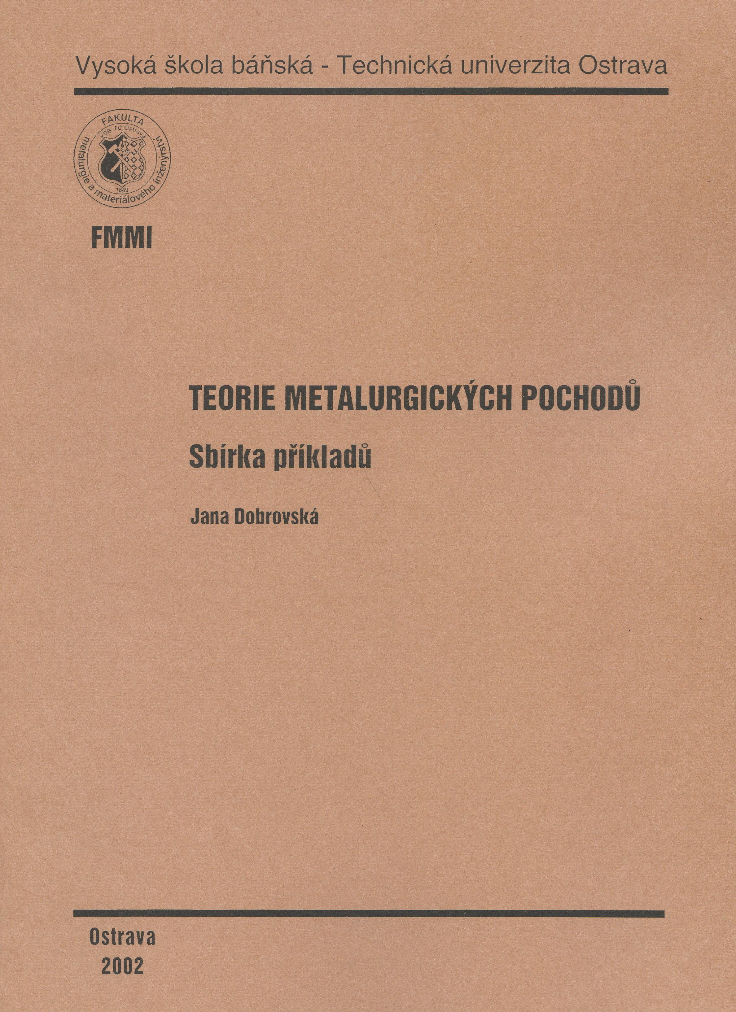 Teorie metalurgických pochodů - sbírka příkladů