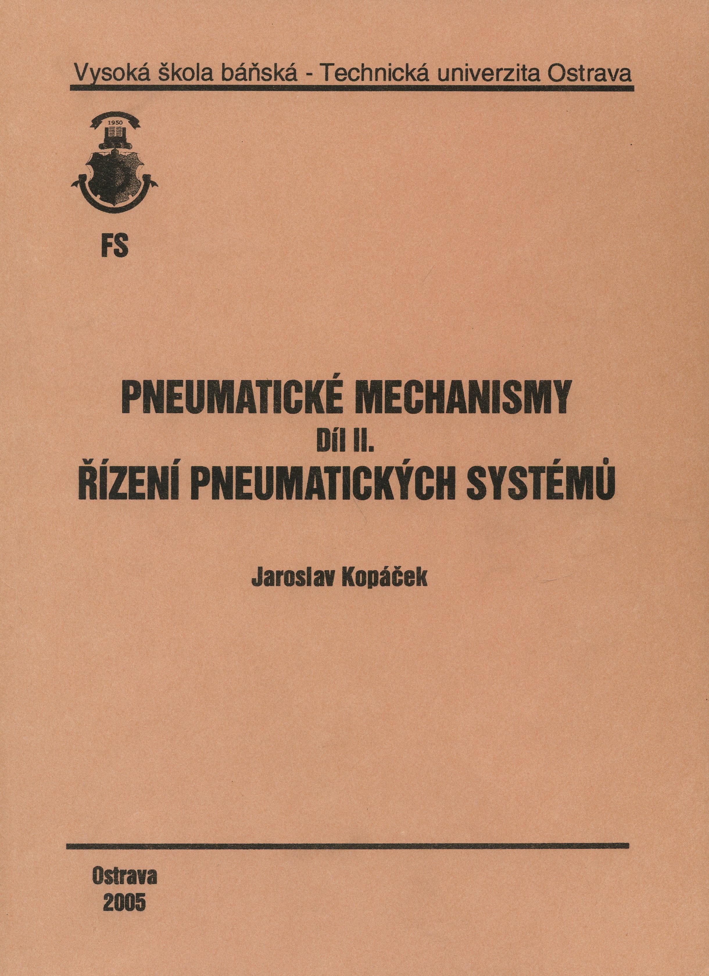 Pneumatické mechanismy díl II. - Řízení pneumatických systémů
