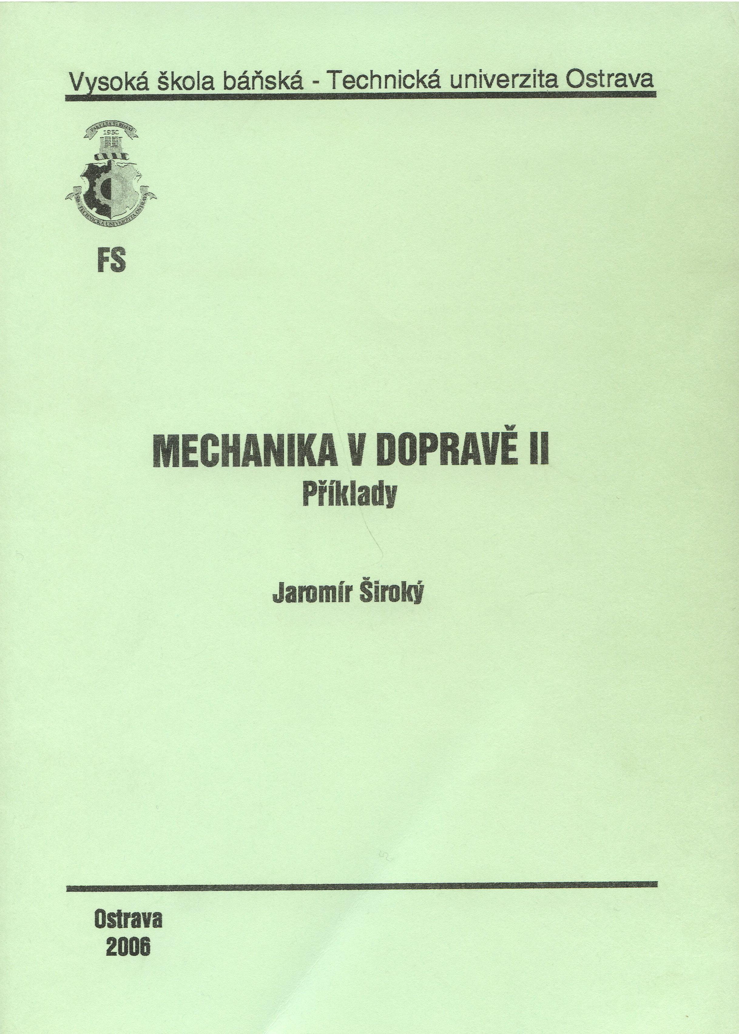 Mechanika v dopravě II.