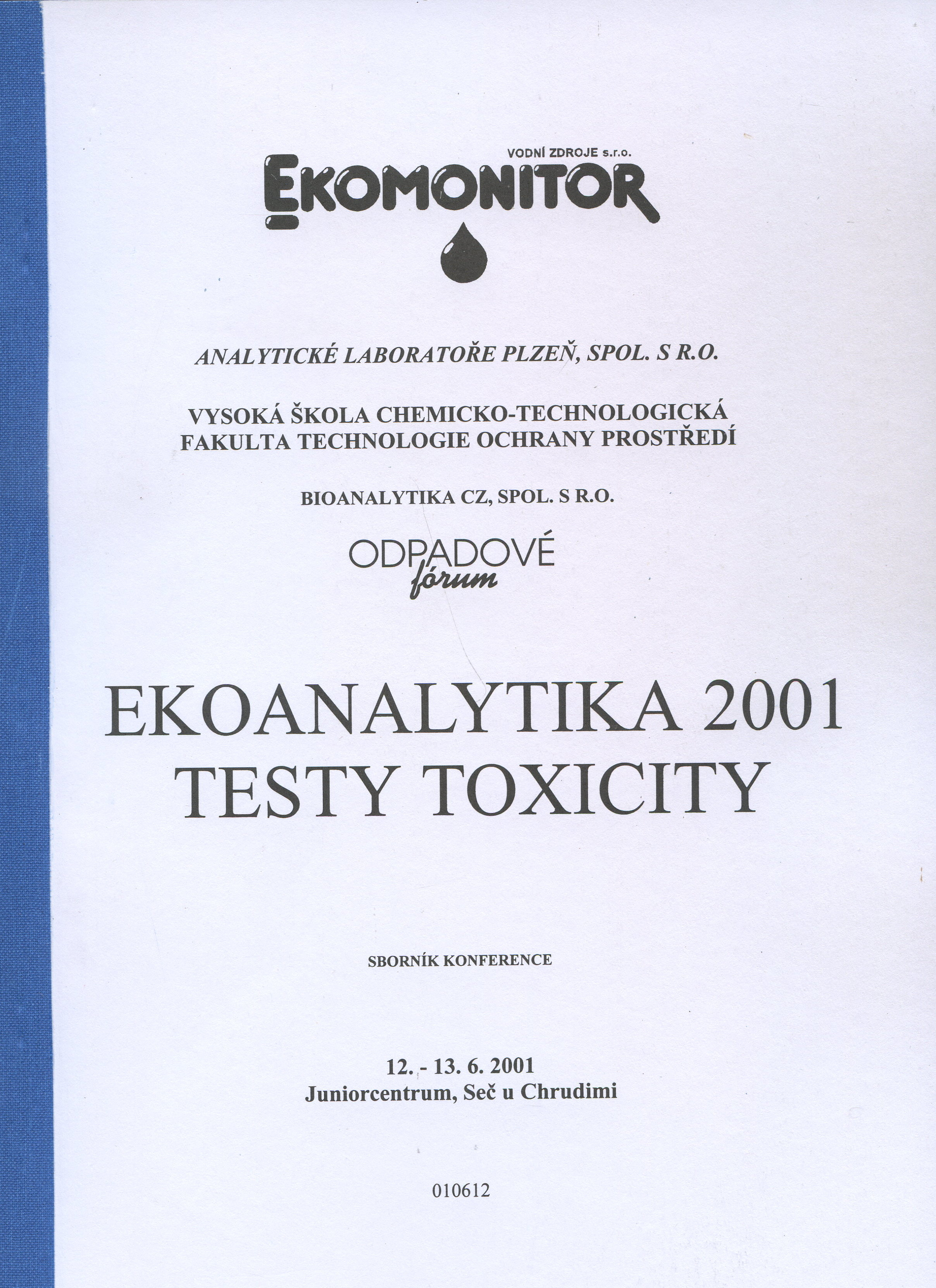 Ekoanalytika 2001 - testy toxicity
