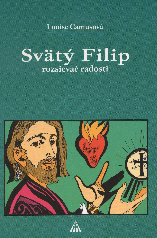 Svätý Filip - rozsievač radosti