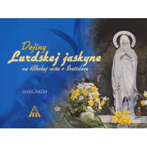 Dejiny Lurdskej jaskyne - na Hlbokej ceste v Bratislave