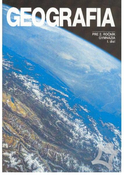 Geografia pre 2. ročník gymnázia - I. diel