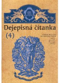 Dejepisná čítanka(4) pre ZŠ (9. roč.) a 4. roč. osemroč. gymnázií