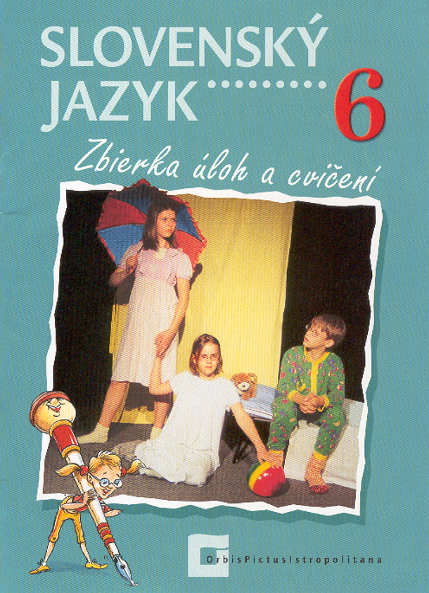 Slovenský jazyk 6 - Zbierka úloh a cvičení