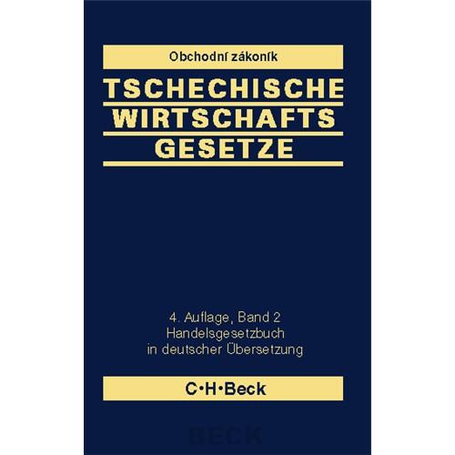 Tschechische Wirtschaftsgesetze - Band II, 4. vydání
