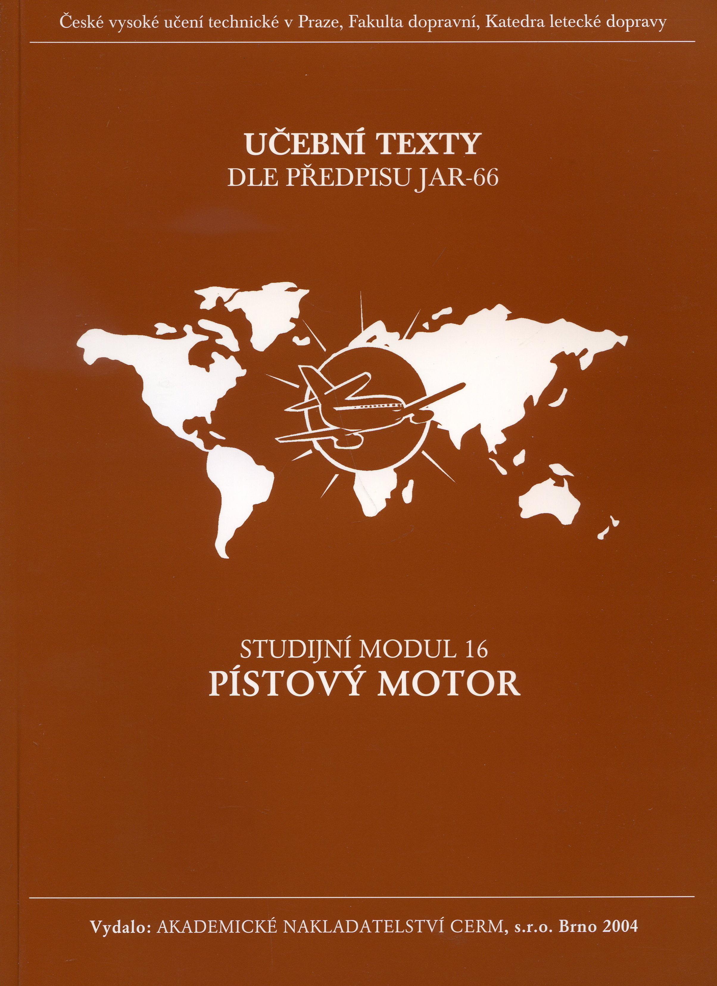 Pístový motor - Studijní modul 16 - Učební texty dle předpisu JAR-66