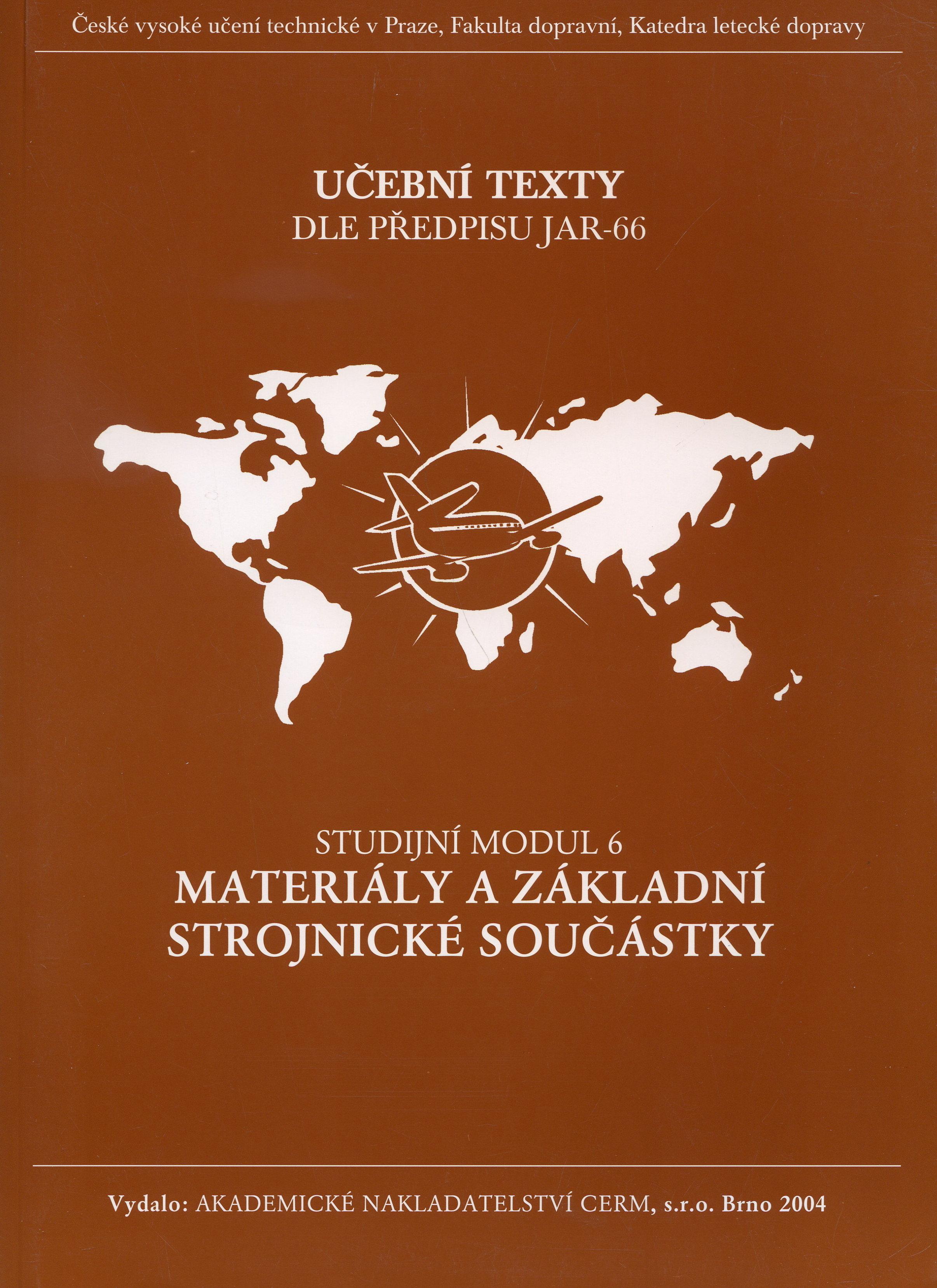 Materiály a základní strojnické součástky - modul 6