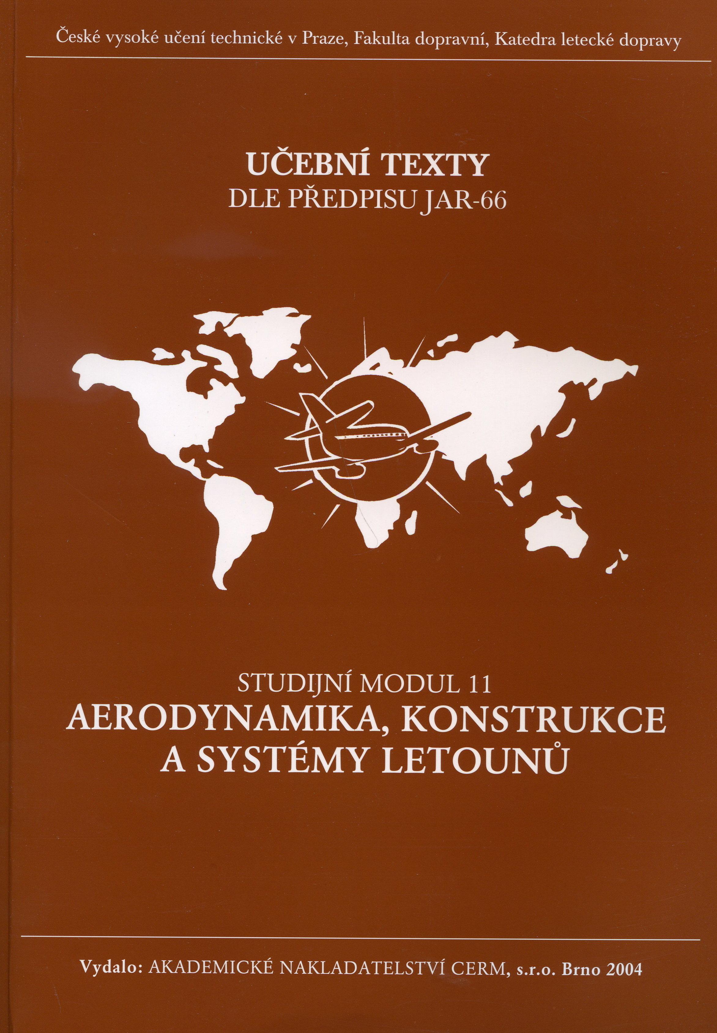 Aerodynamika, konstrukce a systémy letounů - Studijní modul 11 - Učební texty dle předpisu JAR-66
