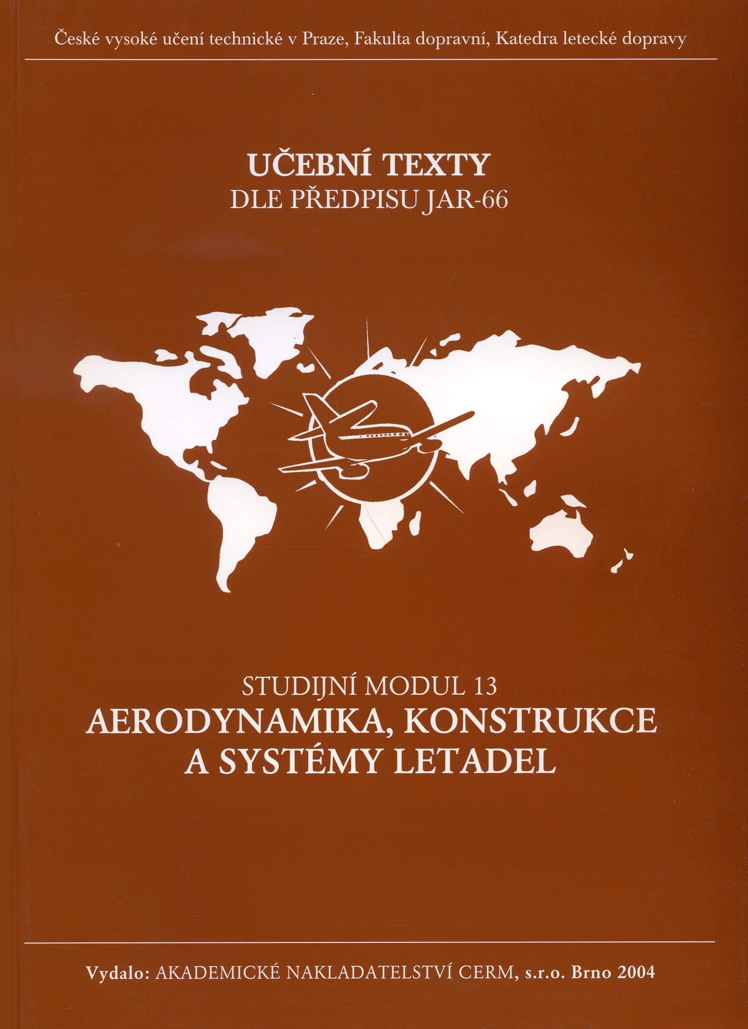 Aerodynamika,konstrukce a systémy letadel - modul 13