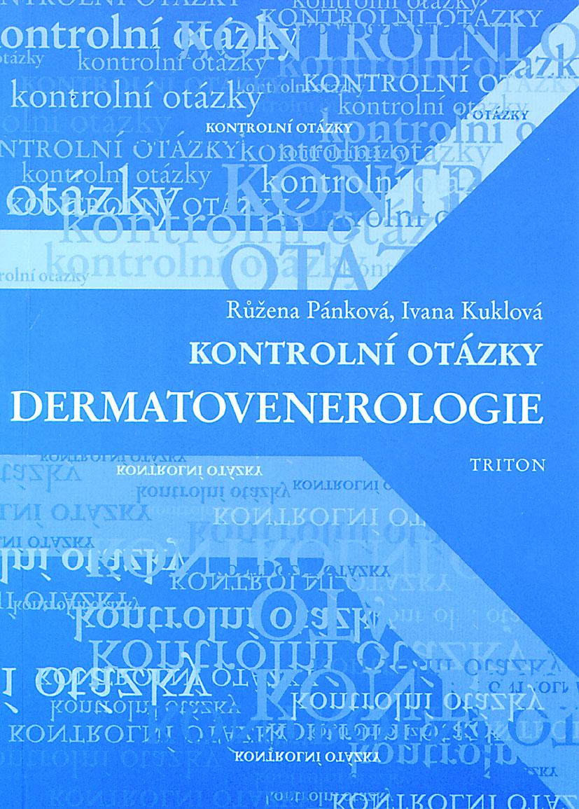 Kontrolní otázky - dermatovenerologie