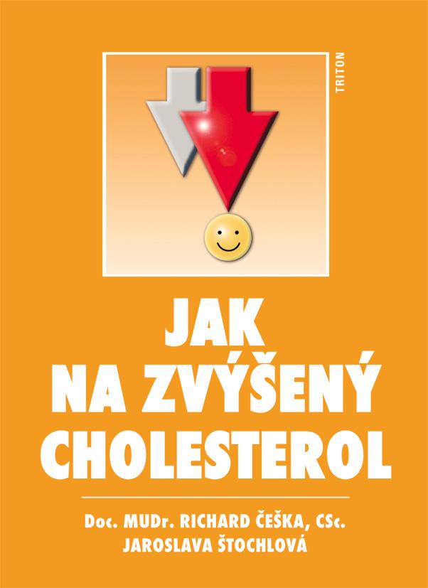 Jak na zvýšený cholesterol