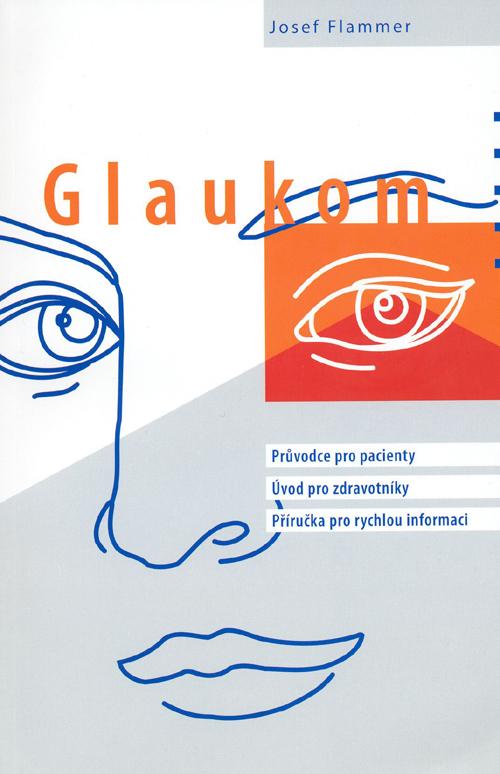 Glaukom - průvodce pro pacienty