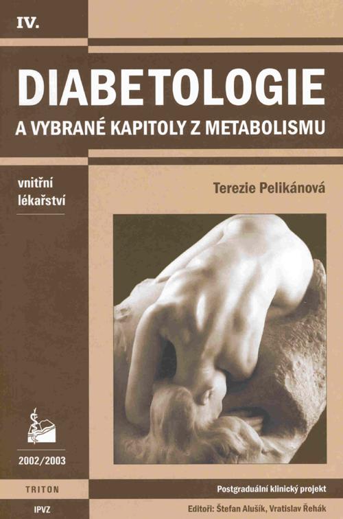 Diabetologie a vybrané kapitoly z metabolismu
