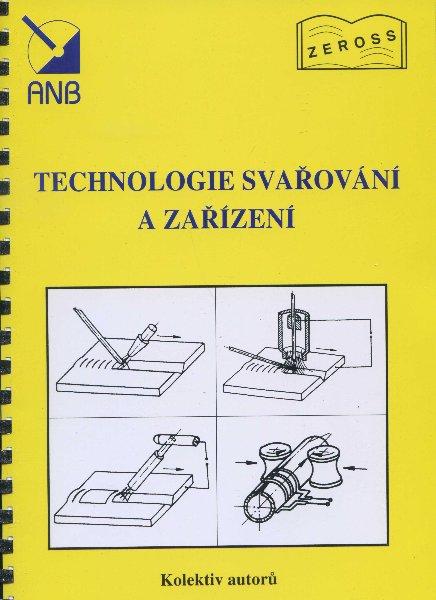 Technologie svařování a zařízení