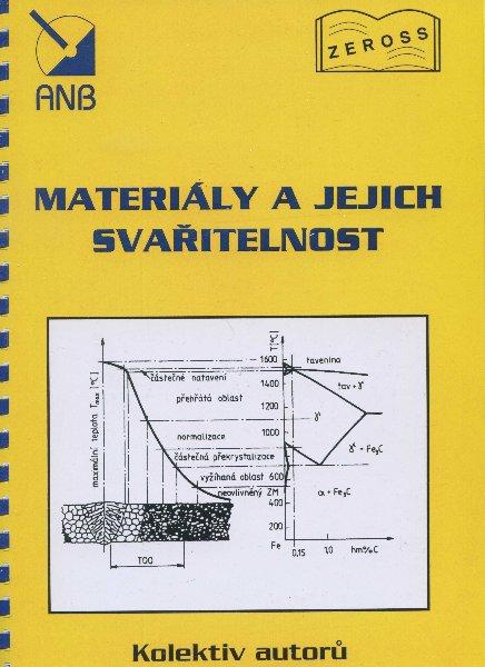 Materiály a jejich svařitelnost
