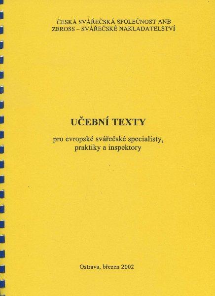 Učební texty pro evropské svářečské specialisty, praktiky a inspektory