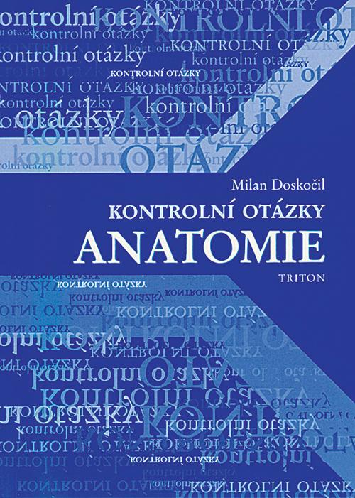 Kontrolní otázky - anatomie