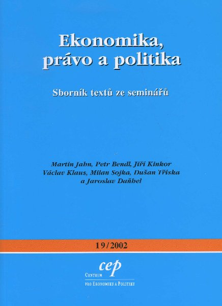 Ekonomika, právo a politika - Sborník textů ze seminářů