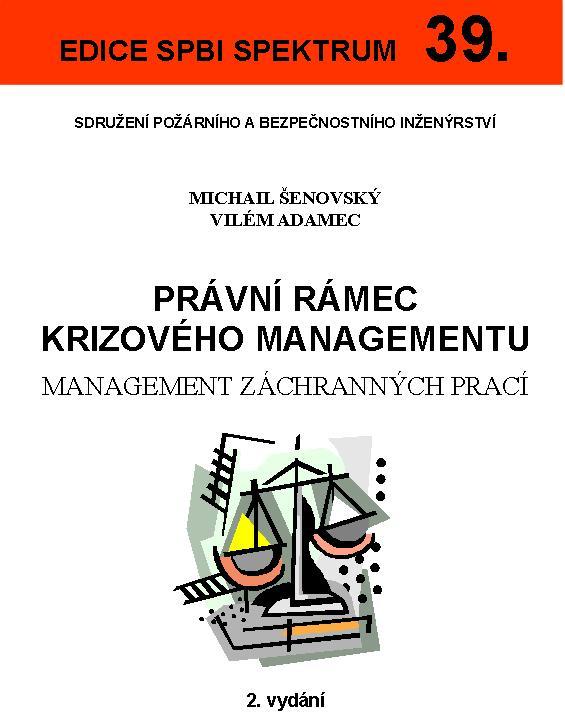 Právní rámec krizového managementu - 39