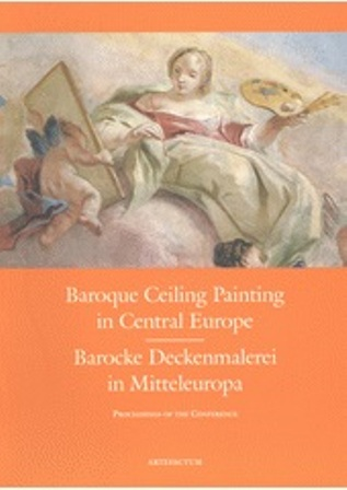 Baroque Ceiling Painting in Central Europe - Barocke Deckenmalerei in Mitteleuropa