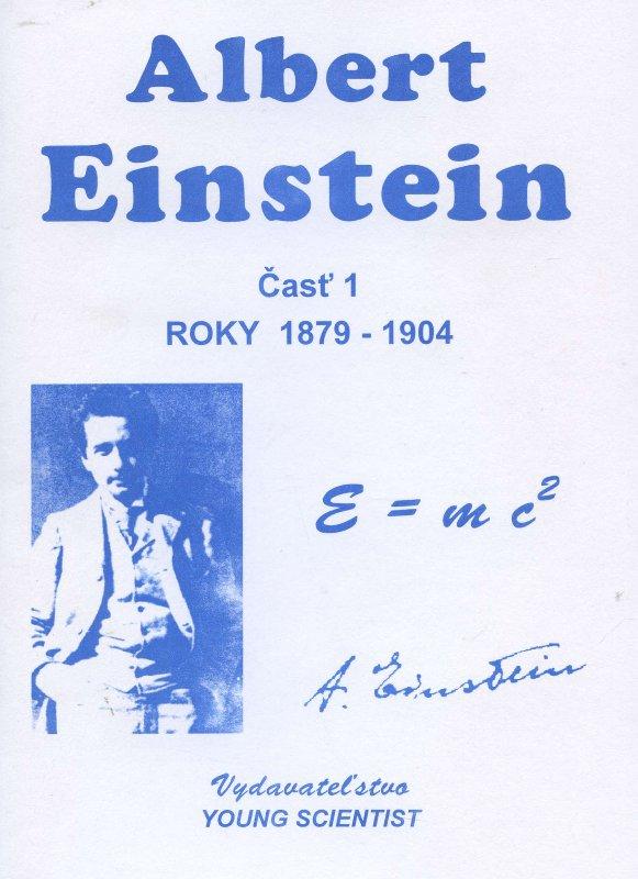 Albert Einstein, časť 1. - roky 1879 - 1904