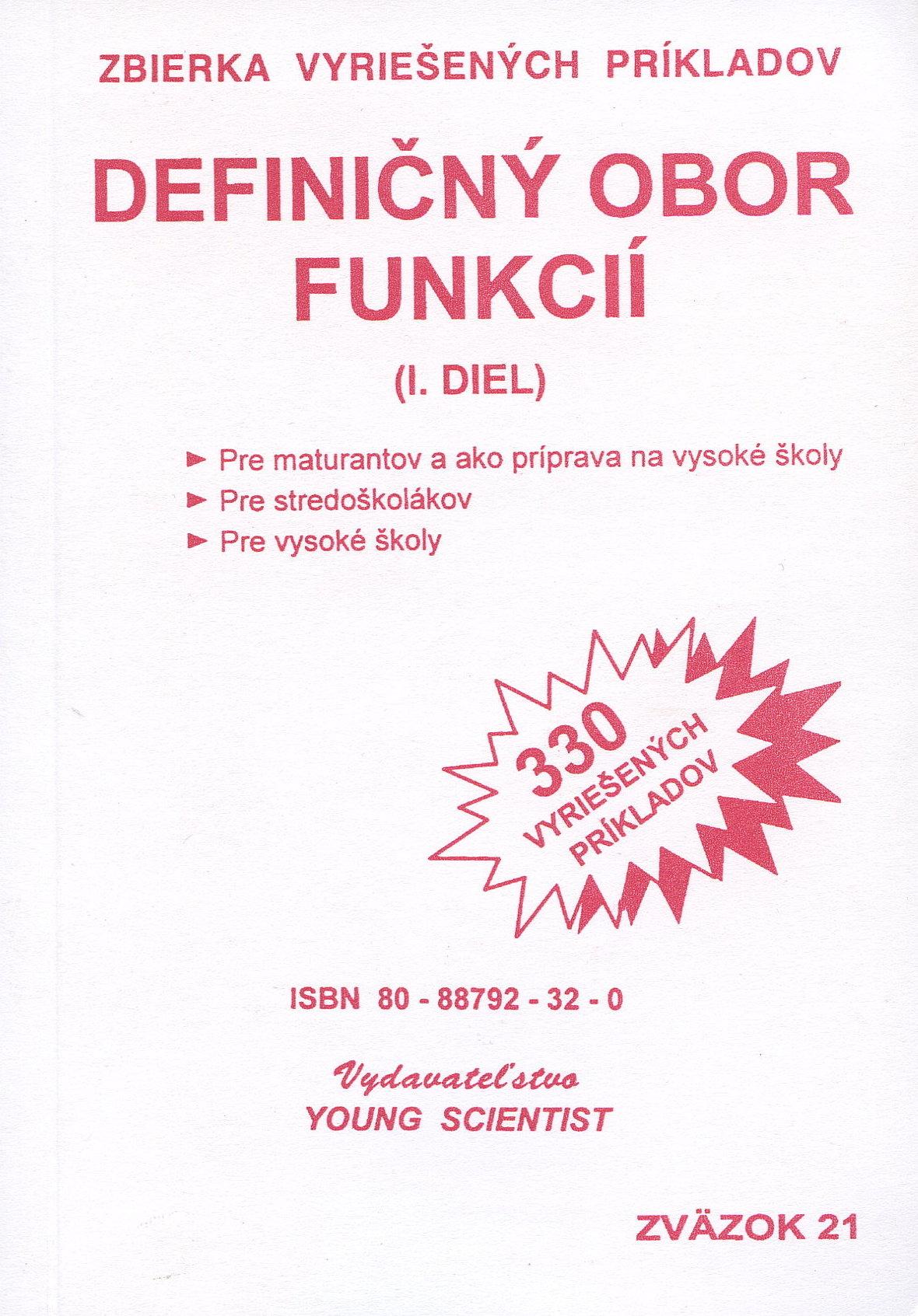 Definičný obor funkcií, I. diel - 330 vyriešených príkladov