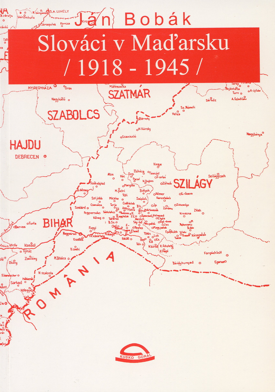 Slováci v Maďarsku /1918 - 1945/