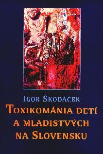 Toxikománia detí a mladistvých na Slovensku