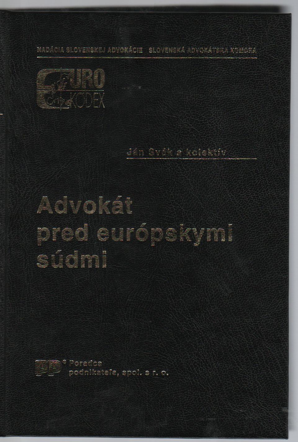 Advokát pred európskymi súdmi