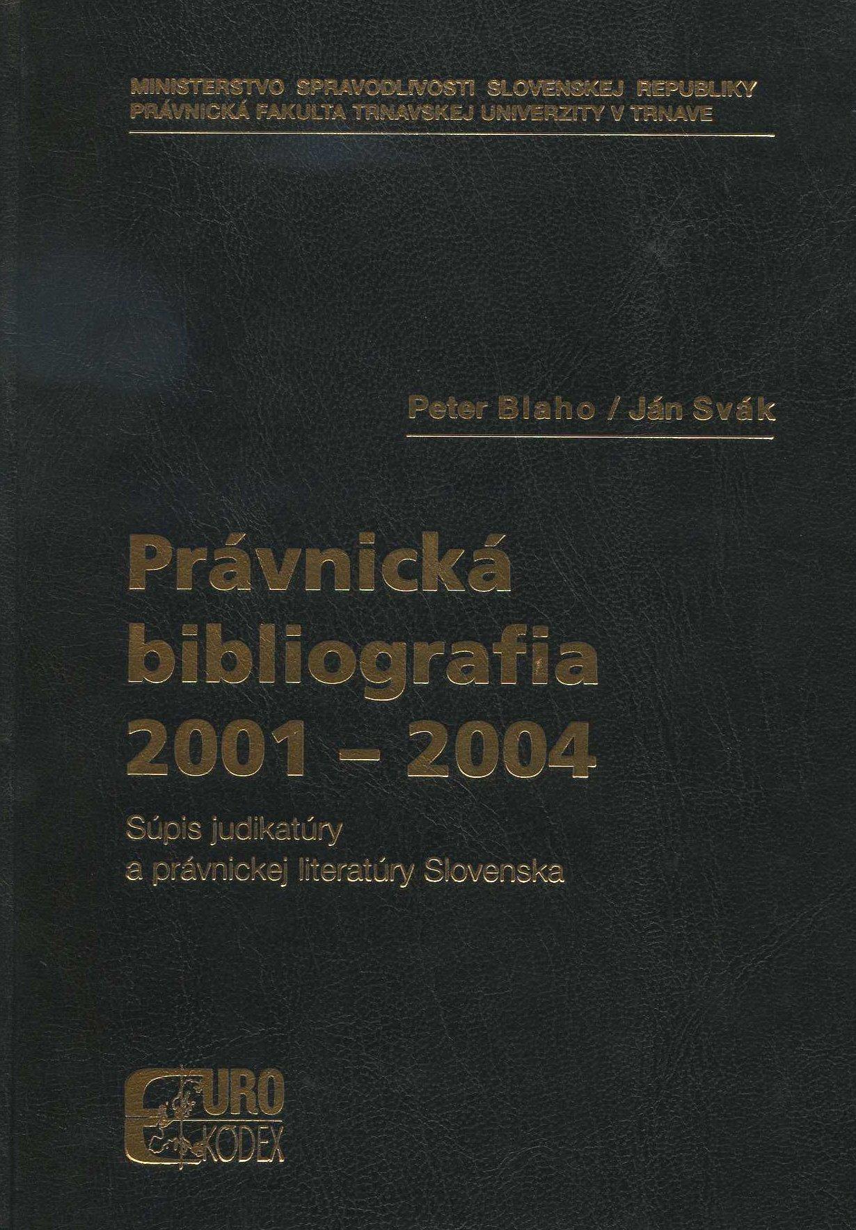 Právnická bibliografia 2001-2004