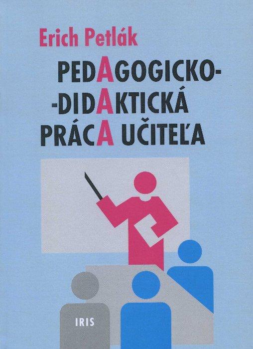 Pedagogicko-didaktická práca učiteľa