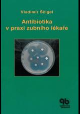 Antibiotika v praxi zubního lékaře