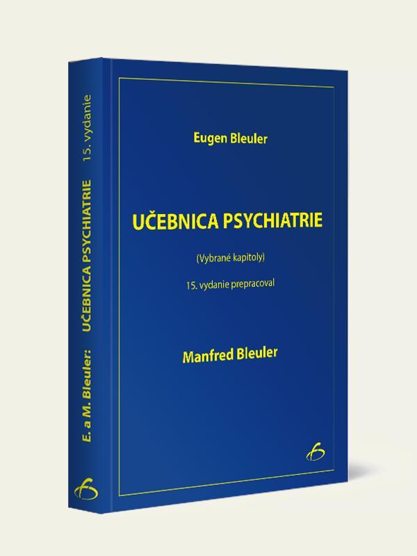 Učebnica psychiatrie - 15. vydanie